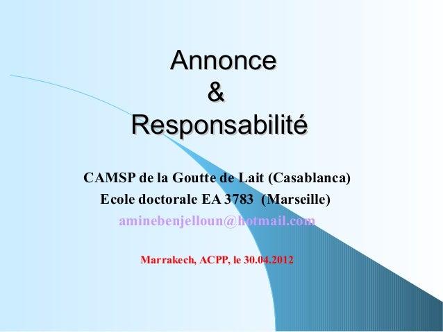 Annonce           &      ResponsabilitéCAMSP de la Goutte de Lait (Casablanca)  Ecole doctorale EA 3783 (Marseille)    ami...