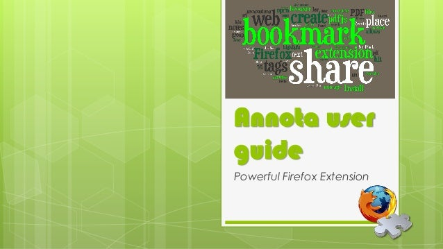 Annota user guide Powerful Firefox Extension