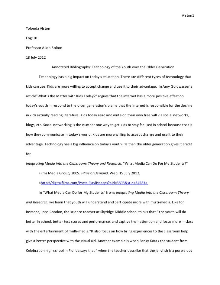 Alston1Yolonda AlstonEng101Professor Alicia Bolton18 July 2012                 Annotated Bibliography: Technology of the Y...