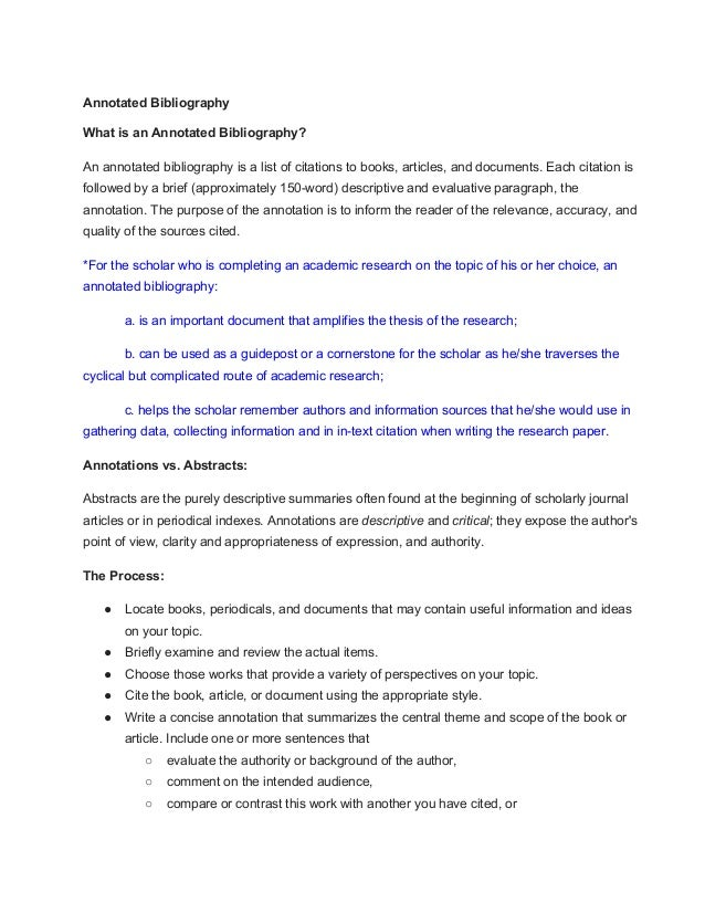 Annotated Bibliography What is an Annotated Bibliography? An annotated bibliography is a list of citations to books, artic...