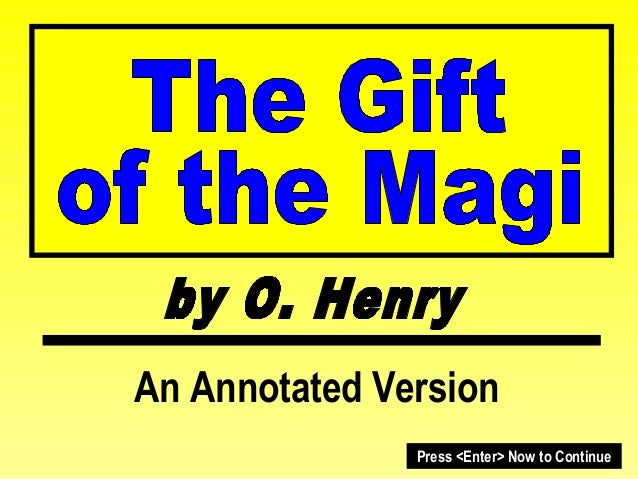 Annotated o. henry gift of the magi with in slide questions and writing prompt at end