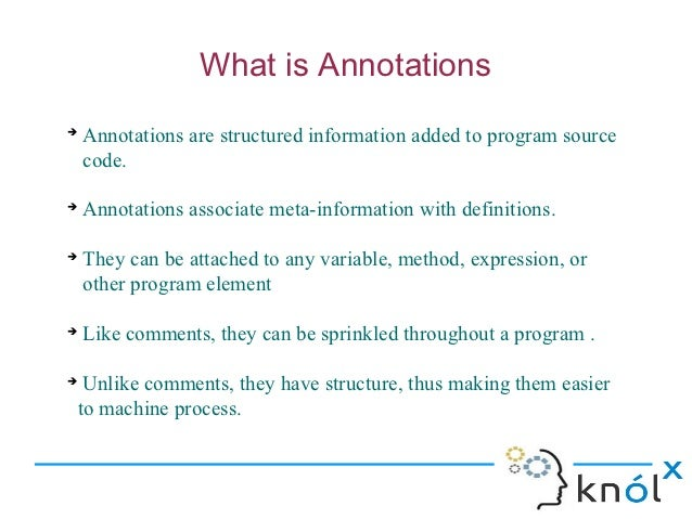 What is annotation