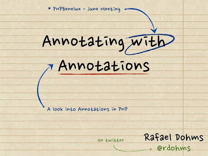 Annotating with Annotations - PHPBenelux June/2012