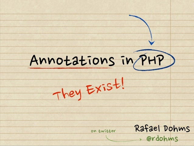 PHP Annotations: They exist! - JetBrains Webinar