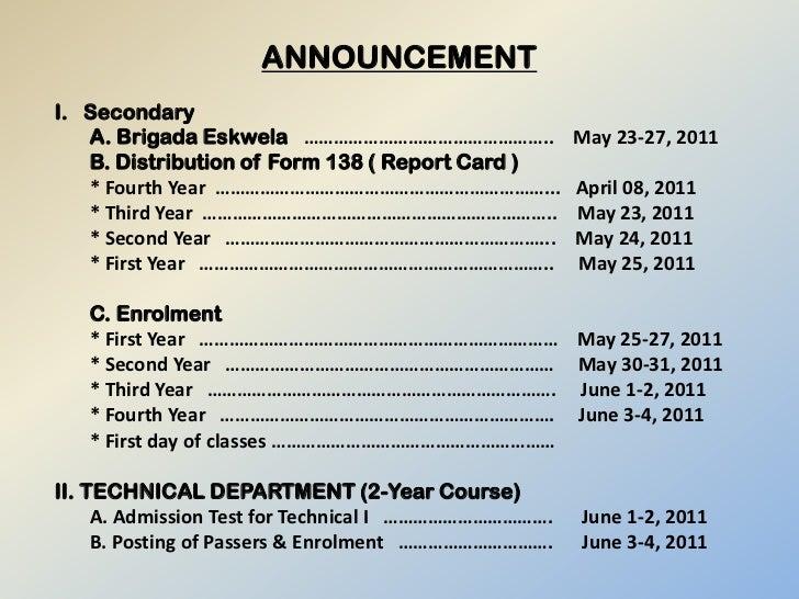 ANNOUNCEMENT<br />I.   Secondary<br />A. Brigada Eskwela   …………………………………………..    May 23-27, 2011<br />B. Distribution of F...
