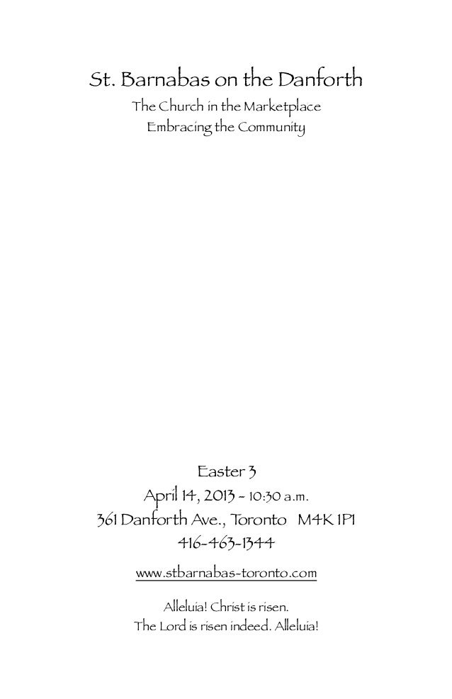 St. Barnabas on the Danforth    The Church in the Marketplace      Embracing the Community              Easter 3      Apri...