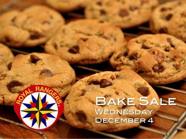 Bake Sale! Wednesday! December 4!