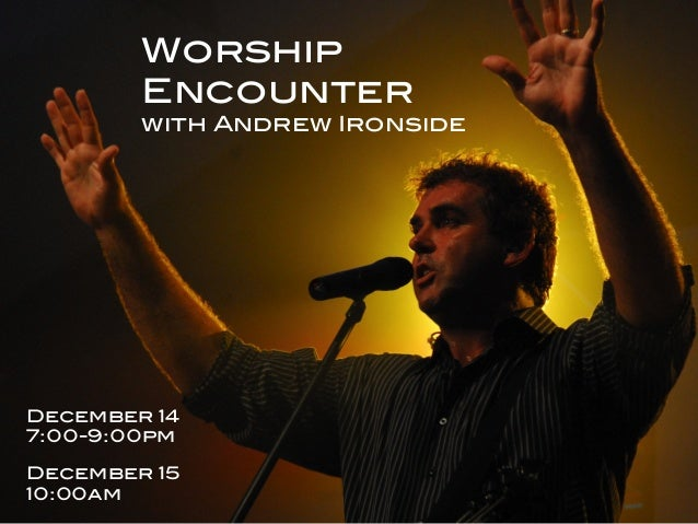 h t t p : / / l i f eWorship now.org.podcast h t t p : / / i t u Encounter! nes.apple.com/podcast  with Andrew Ironside!  ...