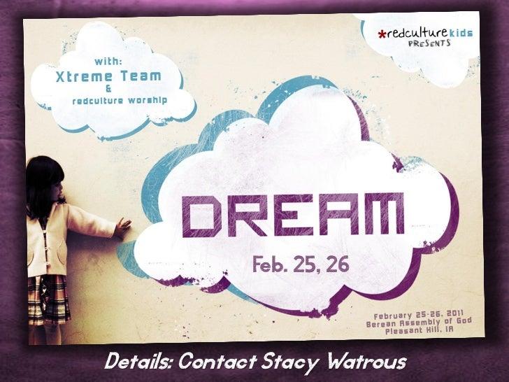 Feb. 25, 26Details: Contact Stacy Watrous