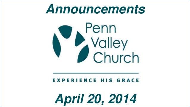 Penn Valley Church Network Announcements 4-20-14