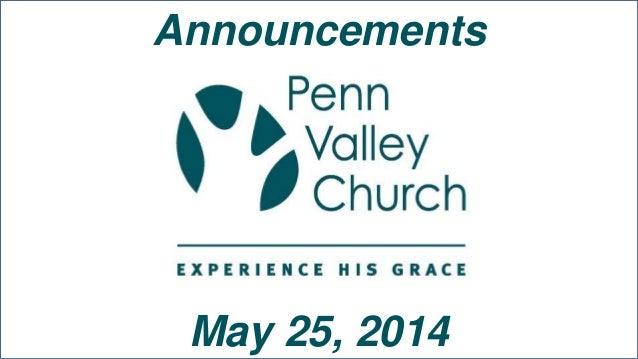 Penn Valley Network Announcements 5 25-14