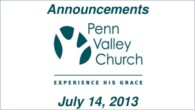 Announcements July 14, 2013