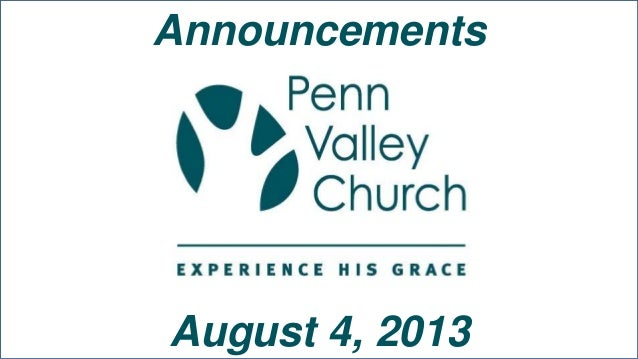 Announcements August 4, 2013
