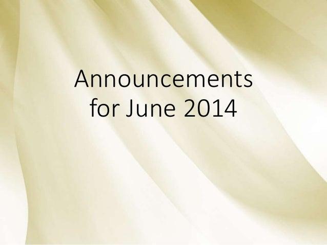 Announcements for June 2014