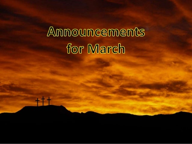 Announcements for march 2014 2