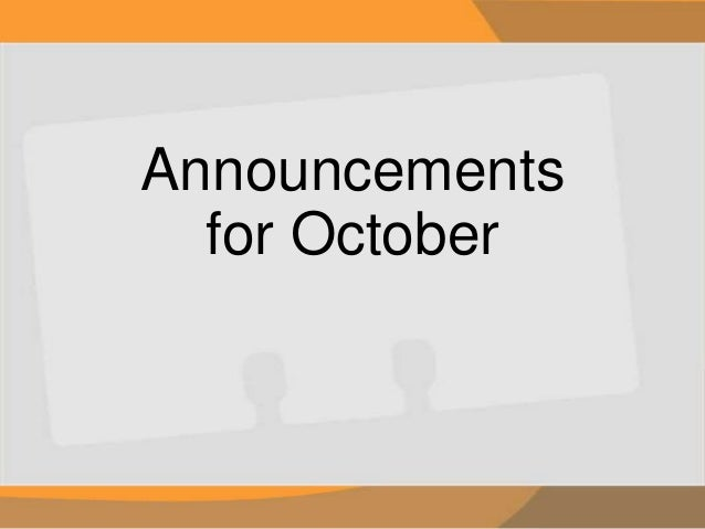 Announcements for October