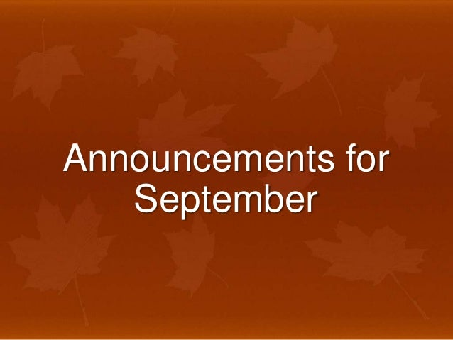 Announcements for september 2013