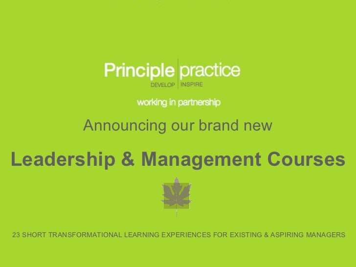 Announcing our brand new Leadership & Management Courses 23 SHORT TRANSFORMATIONAL LEARNING EXPERIENCES FOR EXISTING & ASP...