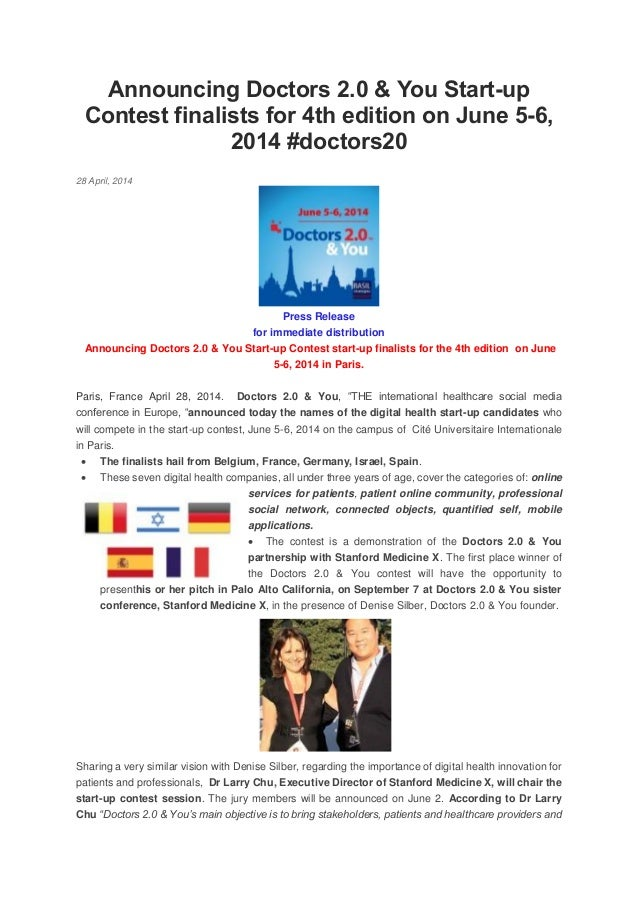 Announcing Doctors 2.0 & You Start-up Contest finalists for 4th edition on June 5-6, 2014 #doctors20 28 April, 2014 Press ...