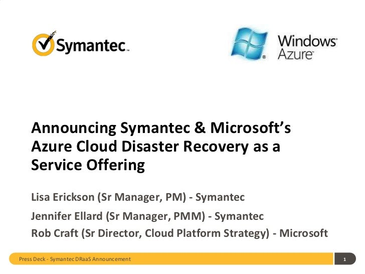 Announcing Symantec & Microsoft's Azure Cloud Disaster Recovery as a Service Offering