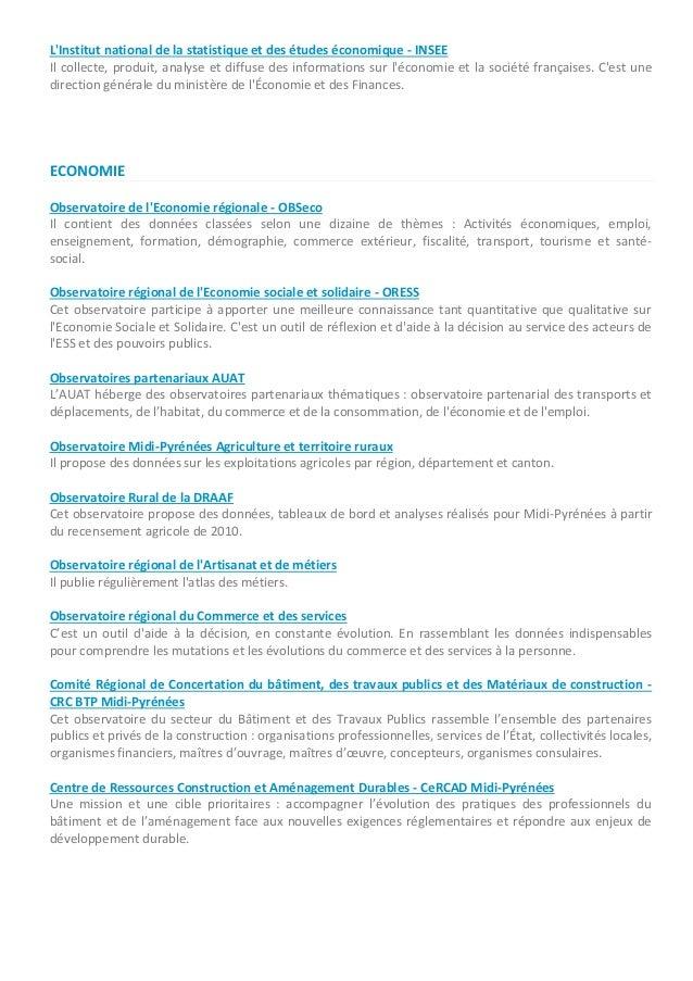 L'Institut national de la statistique et des études économique - INSEE Il collecte, produit, analyse et diffuse des inform...