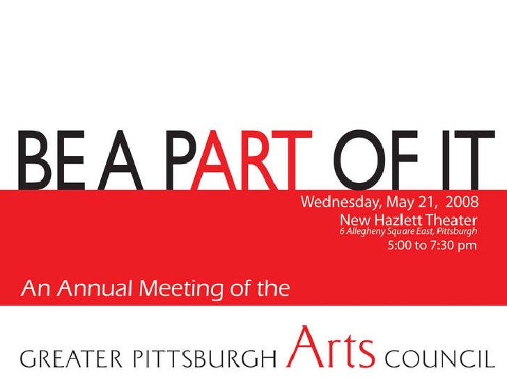 Greater Pittsburgh Arts Council 2008 Annual Meeting