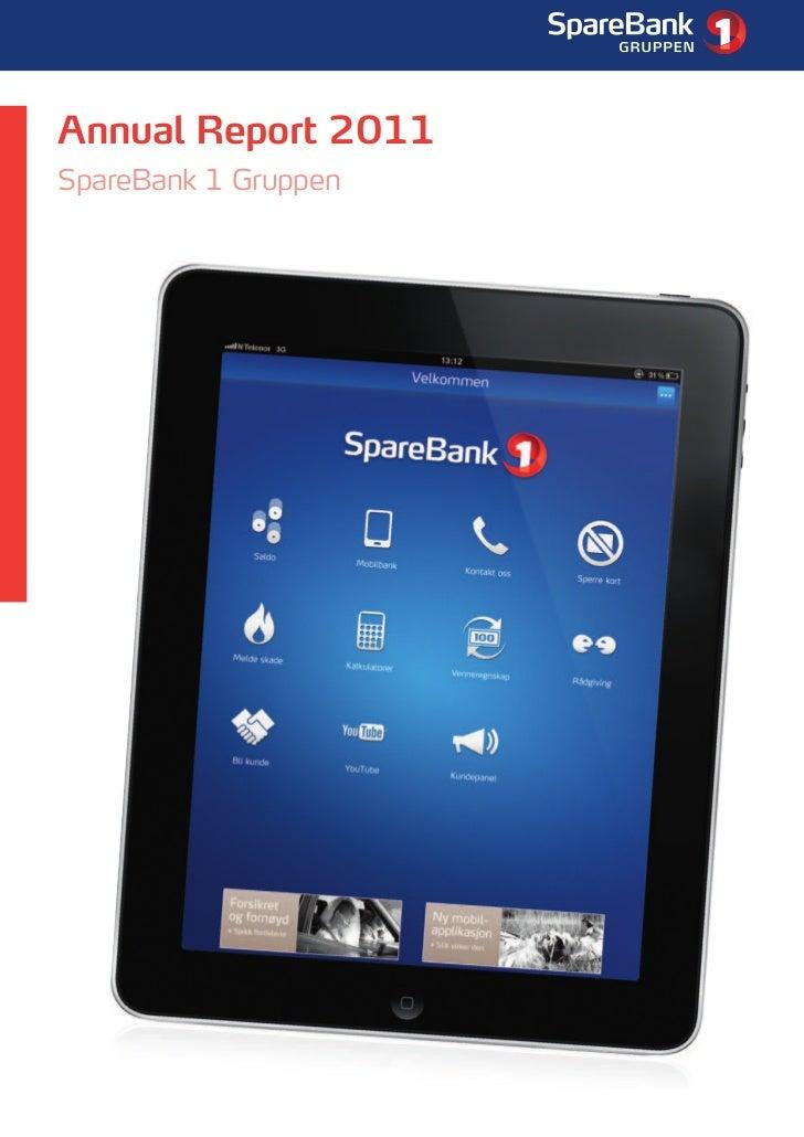 Annual Report SpareBank 1 Gruppen 2011