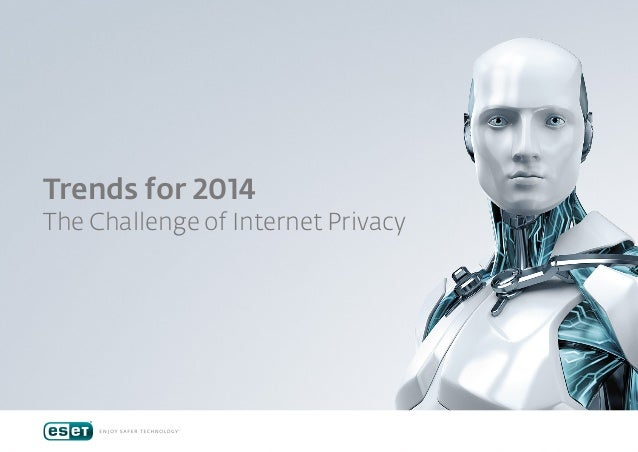Trends for 2014  The Challenge of Internet Privacy