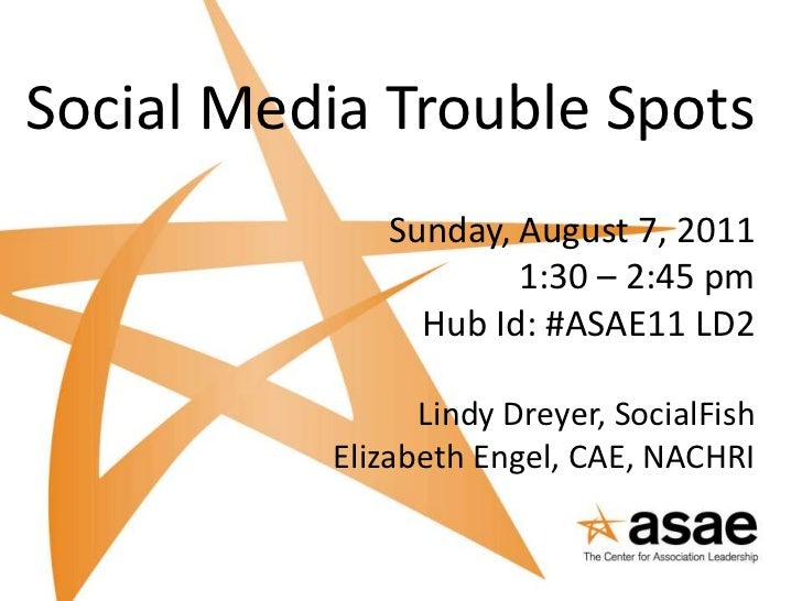 Social Media Trouble Spots - 2011 ASAE Annual Meeting