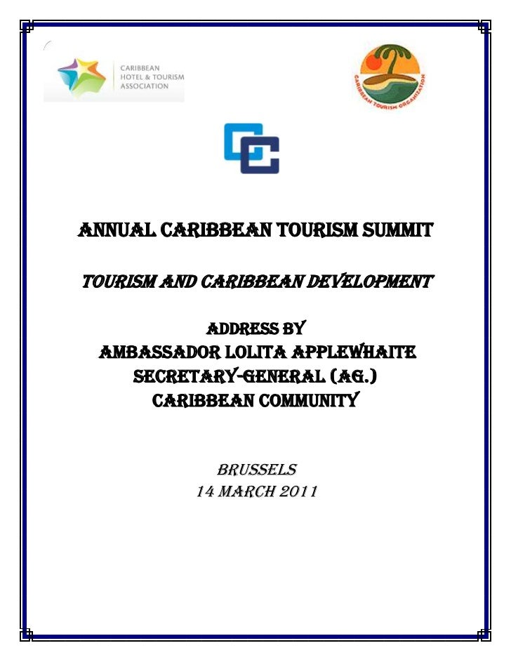 Annual Caribbean Tourism SummitTOURISM AND CARIBBEAN DEVELOPMENT           Address by Ambassador Lolita applewhaite    Sec...