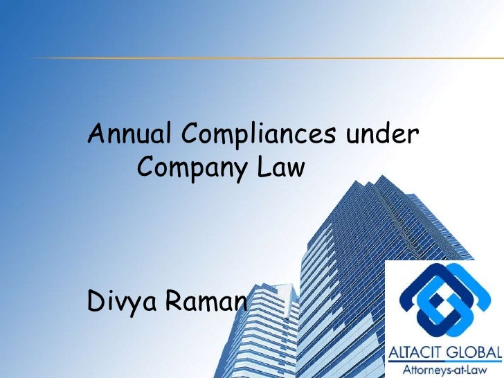 Annual Compliances under<br />Company Law<br />Divya Raman<br />