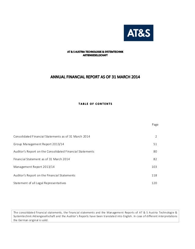 AT & S AUSTRIA TECHNOLOGIE & SYSTEMTECHNIK AKTIENGESELLSCHAFT ANNUAL FINANCIAL REPORT AS OF 31 MARCH 2014 T A B L E O F C ...