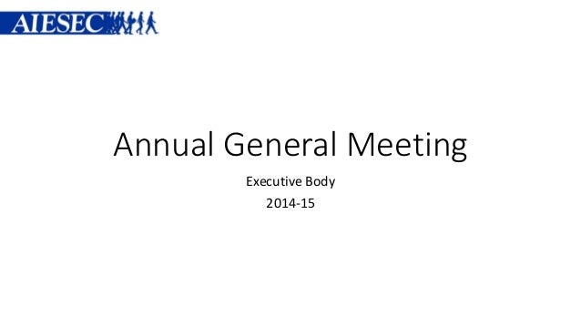 Annual General Meeting Executive Body 2014-15