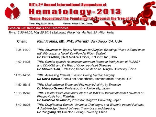 Annual International Society of Hematology 2013: Update on Novel Fibrin Sealants (paul frohna)