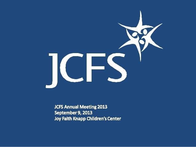 JCFS Annual Meeting 2013