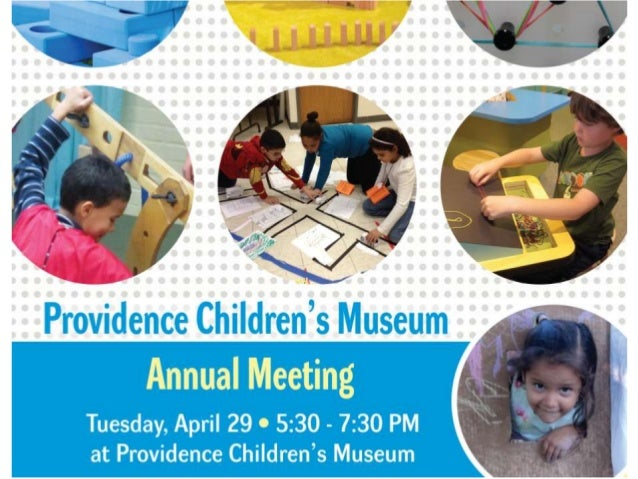 The mission of Providence Children's Museum is to inspire and celebrate learning through active play and exploration.