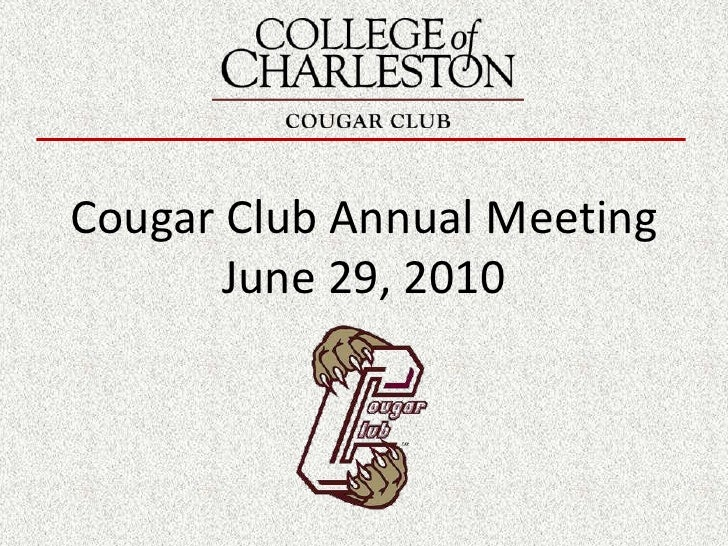 Cougar Club Annual Meeting<br />June 29, 2010<br />
