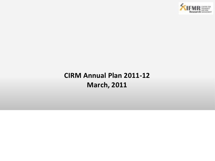 CIRM Annual Plan 2011-12<br />March, 2011<br />