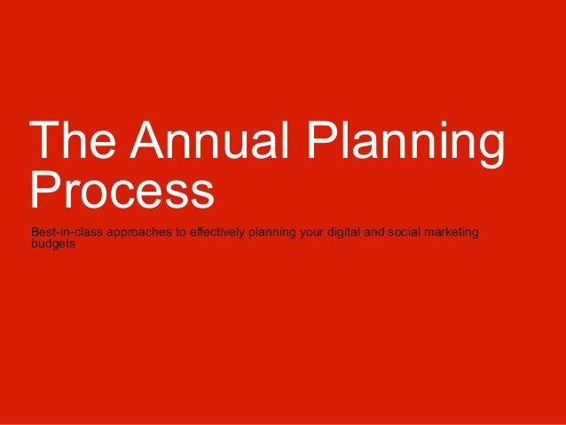 The Annual PlanningProcessBest-in-class approaches to effectively ...