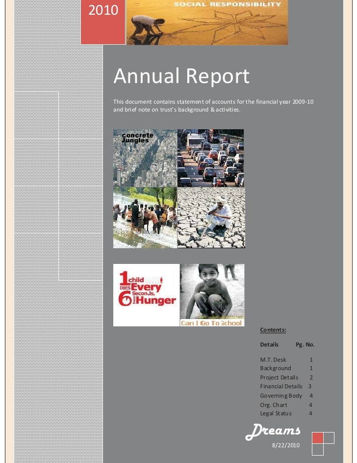 2010       Annual Report    This document contains statement of accounts for the financial year 2009-10    and brief note ...