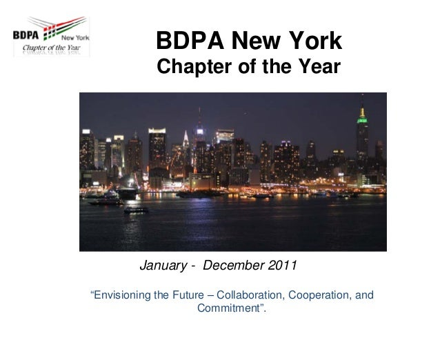 """BDPA New York Chapter of the Year January - December 2011 """"Envisioning the Future – Collaboration, Cooperation, and Commit..."""