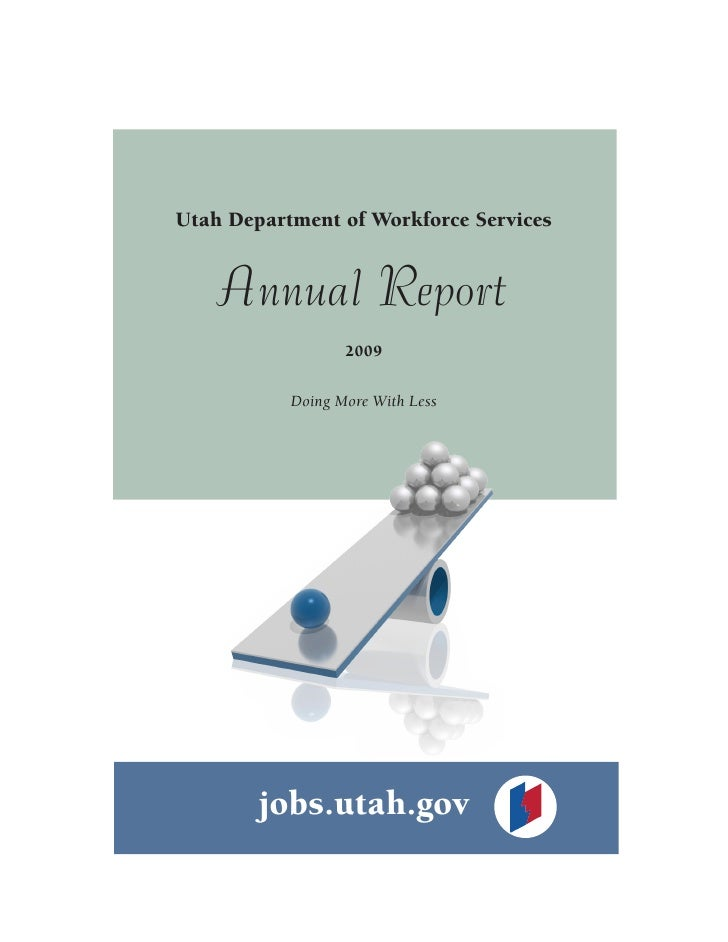 Utah Department of Workforce Services       Annual Report                   2009             Doing More With Less         ...
