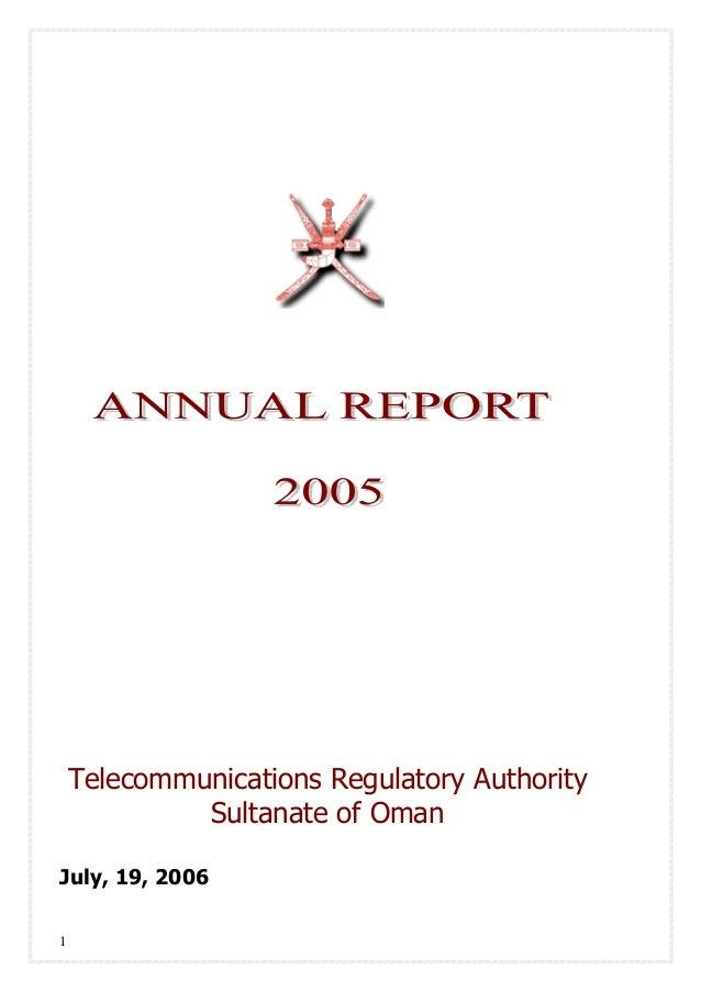 1 Telecommunications Regulatory Authority Sultanate of Oman July, 19, 2006