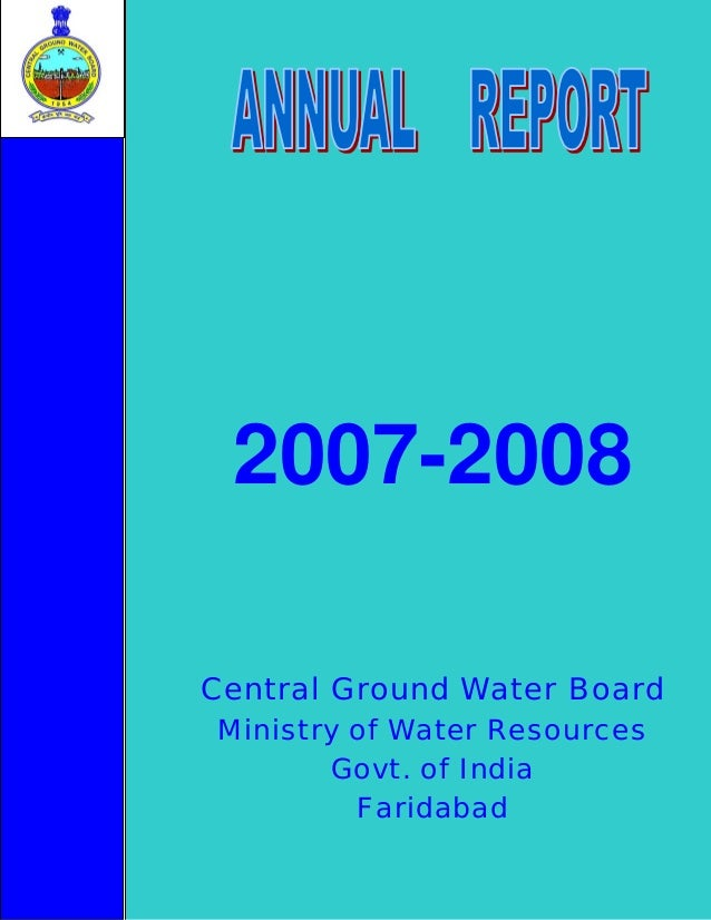 2007-2008 Central Ground Water Board Ministry of Water Resources Govt. of India Faridabad