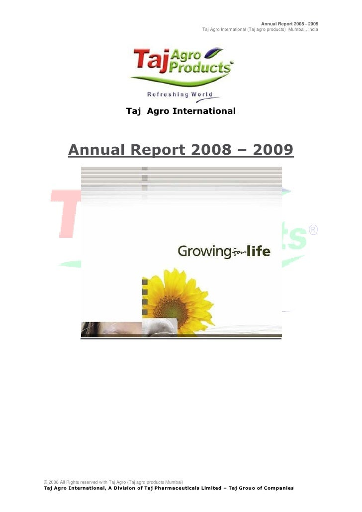 Annual Report 2008 - 2009                                                                      Taj Agro International (Taj...