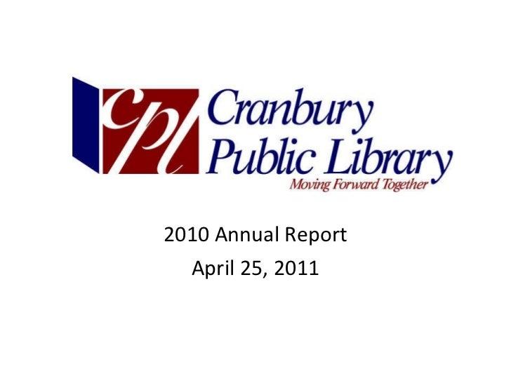 2010 Annual Report April 25, 2011