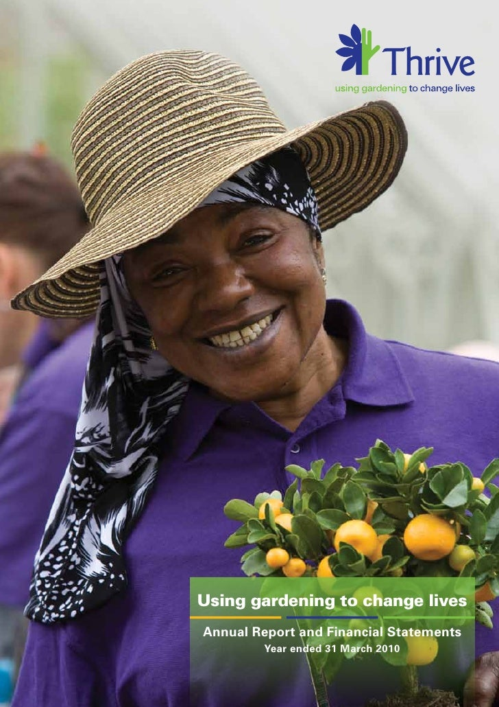 Using gardening to change livesAnnual Report and Financial Statements         Year ended 31 March 2010