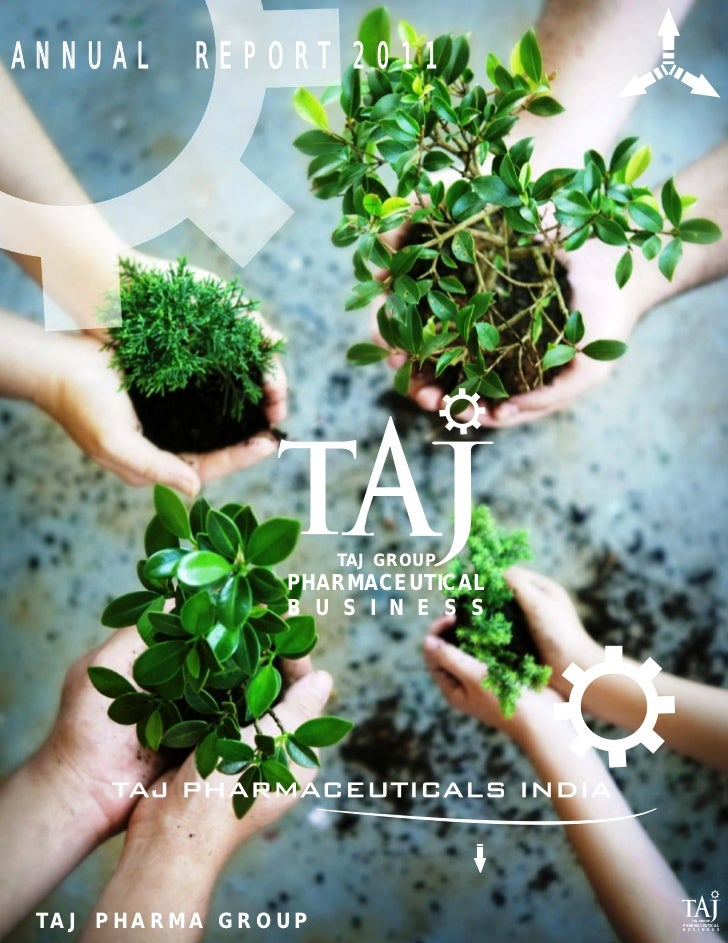 ANNUAL          REPORT 2011                              TAJ GROUP                         PHARMACEUTICAL                 ...