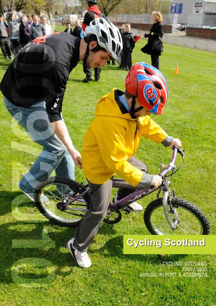 2009/2010                    CYCLING SCOTLAND                           2009 / 2010            ANNUAL REPORT & ACCOUNTS