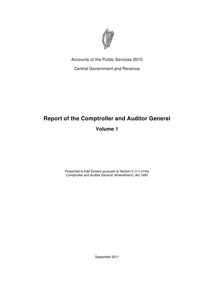 Accounts of the Public Services 2010             Central Government and RevenueReport of the Comptroller and Auditor Gener...